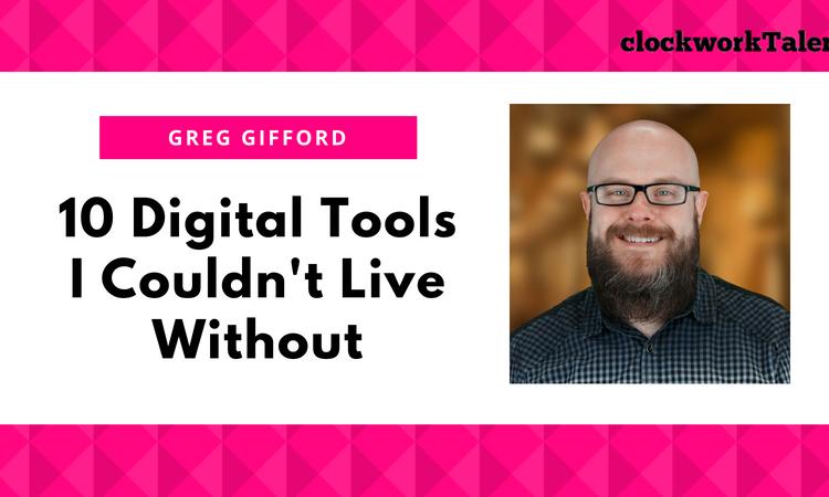 Greg Gifford 10 digital tools