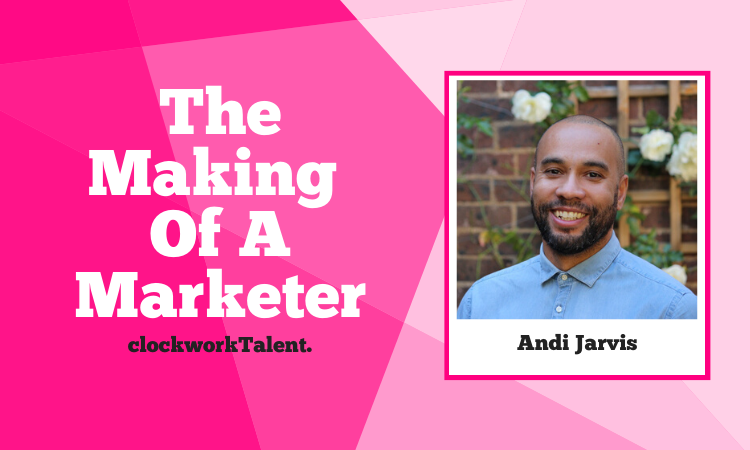Andi Jarvis, The Making of a Marketer